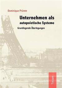 Unternehmen ALS Autopoietische Systeme
