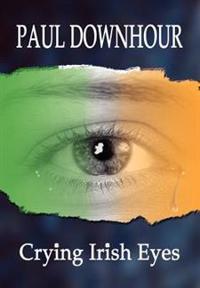 Crying Irish Eyes