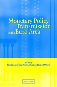 Monetary Policy Transmission in the Euro Area