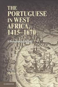 The Portuguese in West Africa, 1415-1670