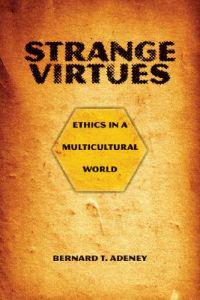 Strange Virtues