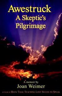 Awestruck - A Skeptic's Pilgrimage