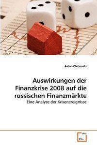 Auswirkungen Der Finanzkrise 2008 Auf Die Russischen Finanzmarkte