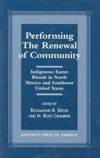 Performing the Renewal of Community