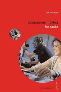 Programme Making for Radio