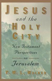 Jesus and the Holy City