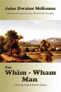 The Whim - Wham Man