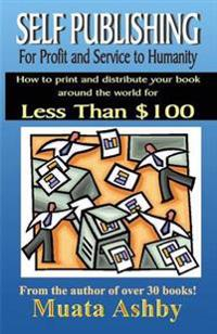 Self Publishing for Profit Inner Fulfillment and Service to Humanity