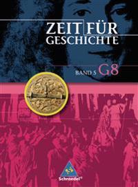 Zeit für Geschichte 5. (Ausgabe G8). Schülerband.