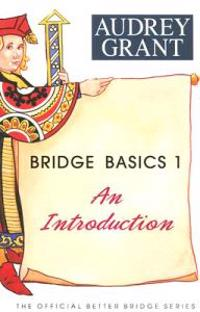 Bridge Basics 1: An Introduction