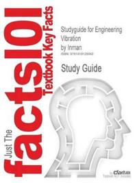 Studyguide for Engineering Vibration by Inman, ISBN 9780137261420