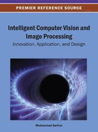 Intelligent Computer Vision and Image Processing