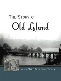The Story of Old Leland