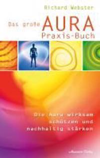 Das große Aura-Praxis-Buch