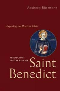 Perspectives on the Rule of St. Benedict