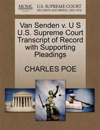 Van Senden V. U S U.S. Supreme Court Transcript of Record with Supporting Pleadings