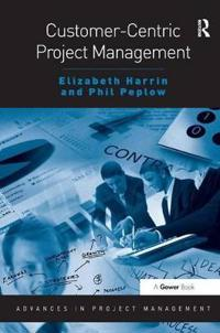 Customer-Centric Project Management