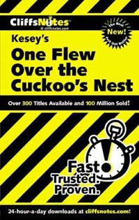 CliffsNotesTM on Kesey's One Flew Over the Cuckoo's Nest