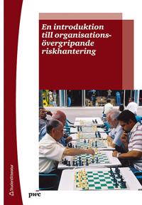 En introduktion till organisationsövergripande riskhantering