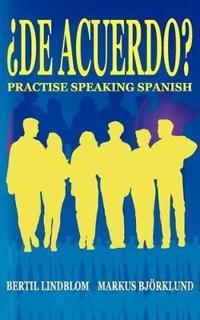 De Acuerdo Practise Speaking Spanish