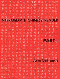 Intermediate Chinese Reader No. One