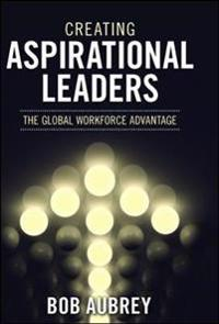 Creating Aspirational Leaders