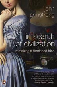 In Search of Civilization