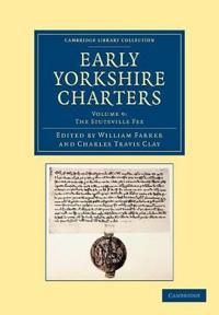 Cambridge Library Collection - Medieval History Early Yorkshire Charters
