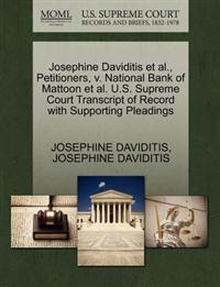 Josephine Daviditis et al., Petitioners, V. National Bank of Mattoon et al. U.S. Supreme Court Transcript of Record with Supporting Pleadings