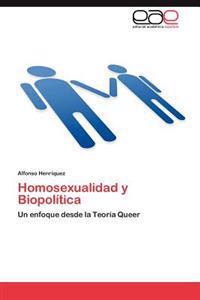 Homosexualidad y Biopolitica