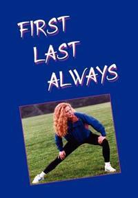 First Last Always