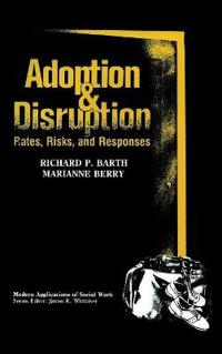 Adoption and Disruption
