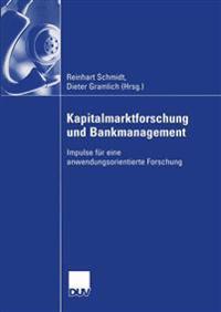 Kapitalmarktforschung Und Bankmanagement