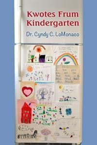 Kwotes Frum Kindergarten