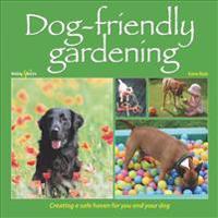 Dog-Friendly Gardening