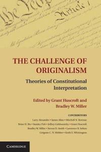 The Challenge of Originalism