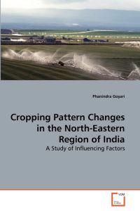 Cropping Pattern Changes in the North-Eastern Region of India