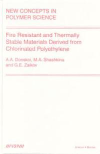 Fire Resistant and Thermally Stable Materials Derived from Chlorinated Polyethylene