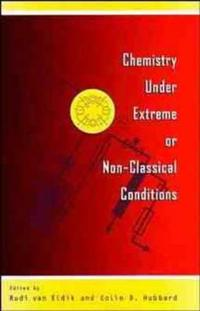Chemistry Under Extreme and Non-Classical Conditions