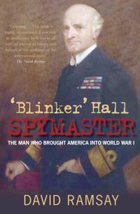 Blinker' Hall, Spymaster