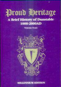 Proud heritage - a brief history of dunstable, 1000-2000 ad