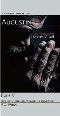 Augustine: The City of God Book V