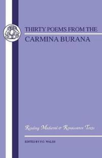 Thirty Poems from Carmina Burana