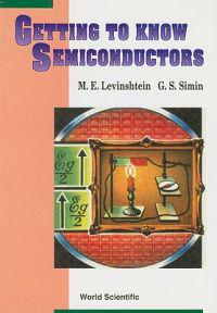 Getting to Know Semiconductors