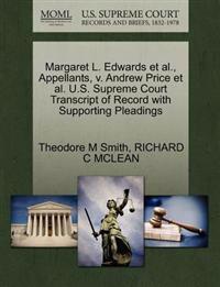 Margaret L. Edwards et al., Appellants, V. Andrew Price et al. U.S. Supreme Court Transcript of Record with Supporting Pleadings
