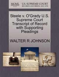 Steele V. O'Grady U.S. Supreme Court Transcript of Record with Supporting Pleadings