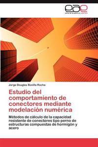 Estudio del Comportamiento de Conectores Mediante Modelacion Numerica