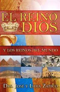 El Reino de Dios y Los Reinos del Mundo