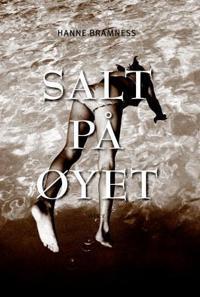 Salt på øyet - Hanne Bramness pdf epub
