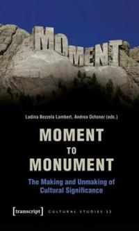 Moment to Monument
